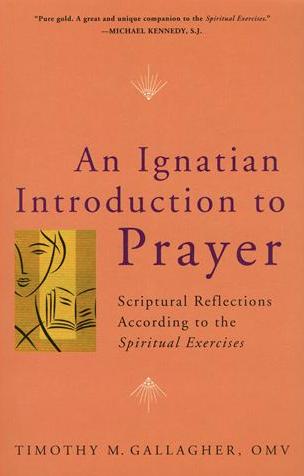 An Ignatian Intro to Prayer