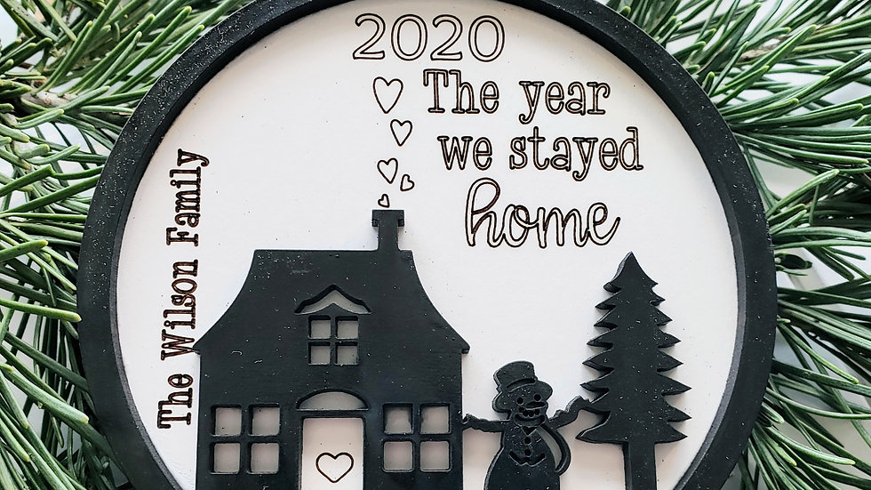 The year we stayed home- Personalized Ornament