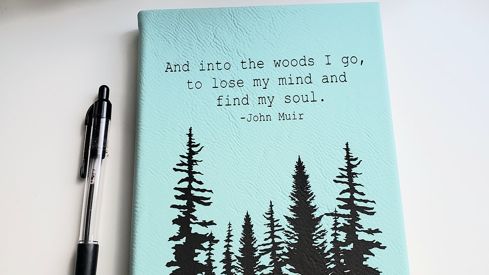 Journal- And into the woods I go...