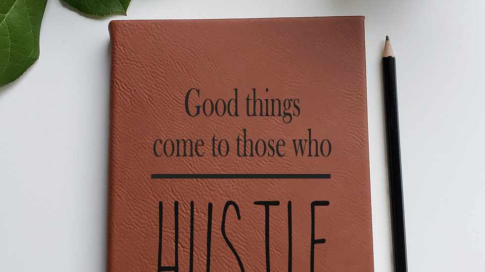 Hustle- Journal/Notebook