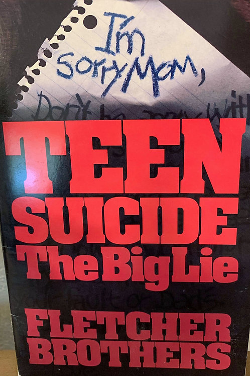 Teen Suicide The Big Lie