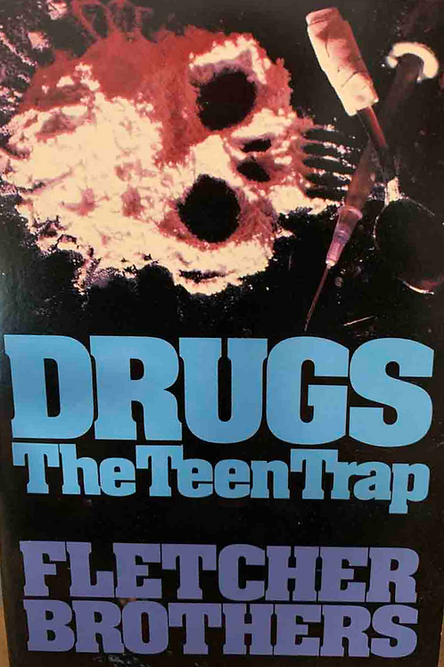 Drugs The Teen Trap