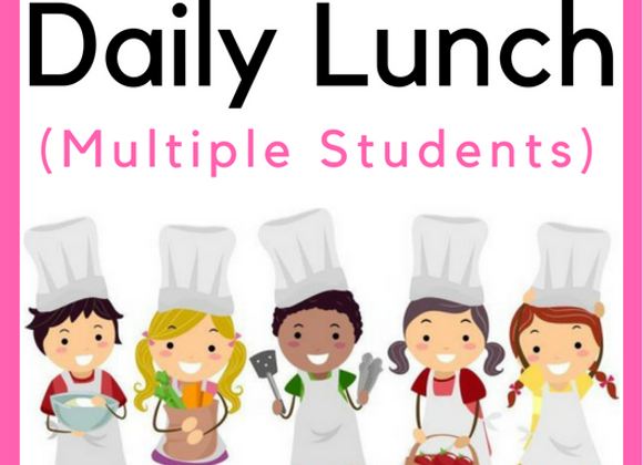 Daily Lunch (Multiple Students)
