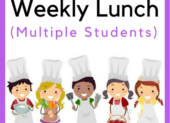 Weekly Lunch (Multiple Students)