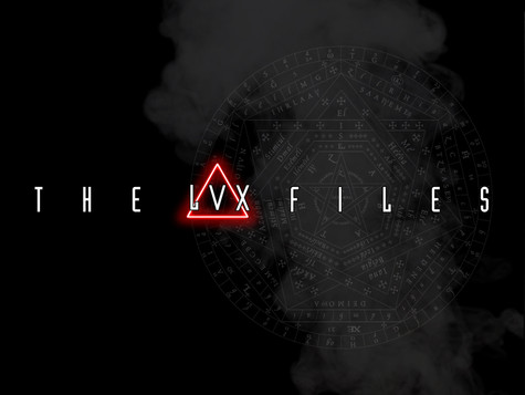 Welcome to the LVX Files