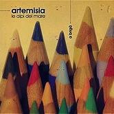 ARTEMISIA / 2012 / A Brigà
