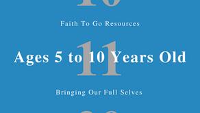Week of October 11, 2020: Bringing Our Full Selves (Ages 5-10)