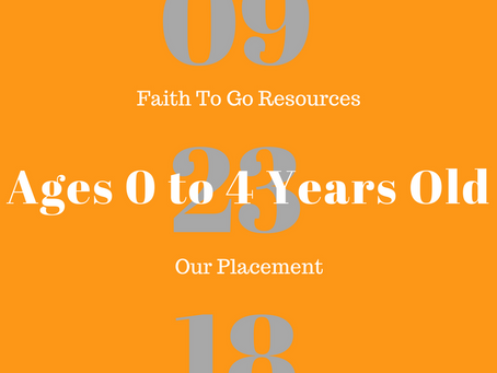 Week of September 23, 2018: Our Placement (Ages 0-4)