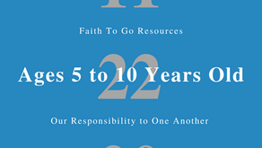 Week of November 22, 2020: Our Responsibility to One Another (Ages 5-10)