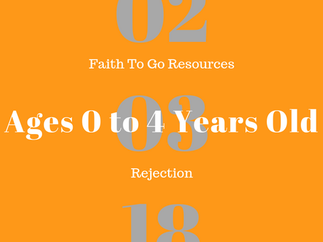Week of February 3, 2019: Facing Rejection (Ages 0-4)