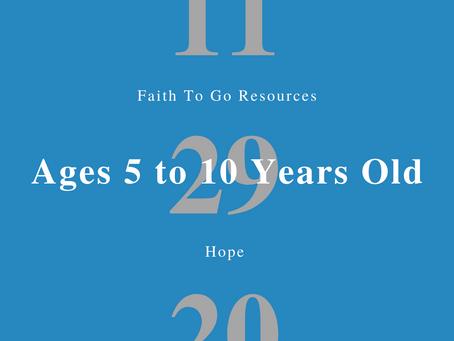 Week of November 29, 2020: Hope (Ages 5-10)