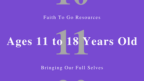 Week of October 11, 2020: Bringing Our Full Selves (Ages 11-18)
