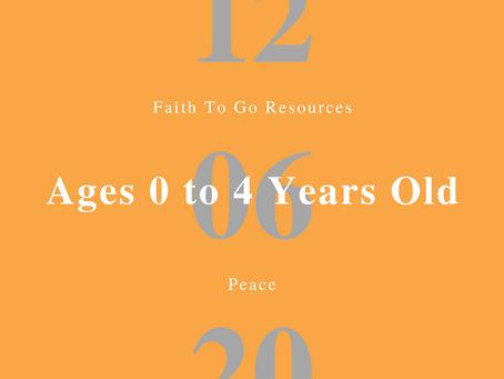 Week of December 6, 2020: Peace (Ages 0-4)