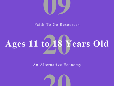 Week of September 20, 2020: An Alternative Economy (Ages 11-18)