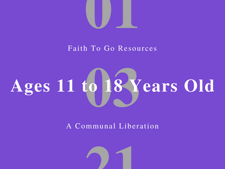 Week of January 3, 2021: A Communal Liberation (Ages 11-18)