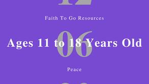 Week of December 6, 2020: Peace (Ages 11-18)