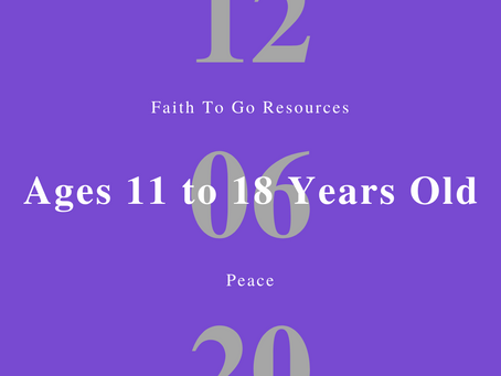 Week of December 6, 2020: Peace (Ages 11-18)