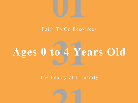 Week of January 31, 2021: The Beauty of Humanity (Ages 0-4)