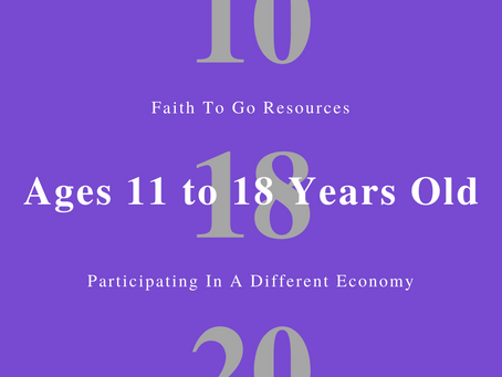 Week of October 18, 2020: Participating In A Different Economy (Ages 11-18)