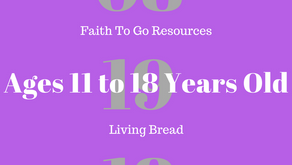 Week of August 19, 2018: Living Bread (Ages 11-18)