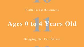 Week of October 11, 2020: Bringing Our Full Selves (Ages 0-4)