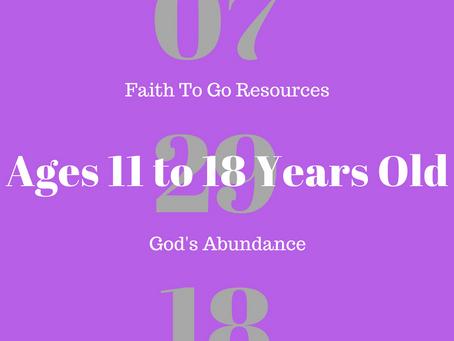 Week of July 29, 2018: God's Abundance  (Ages 11-18)