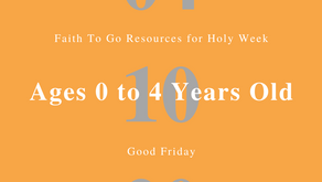 April 10, 2020: Good Friday (Ages 0-4)