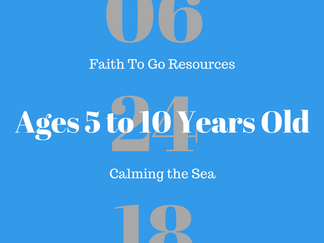 Week of June 24, 2018:  Calming the Sea (Ages 5-10)