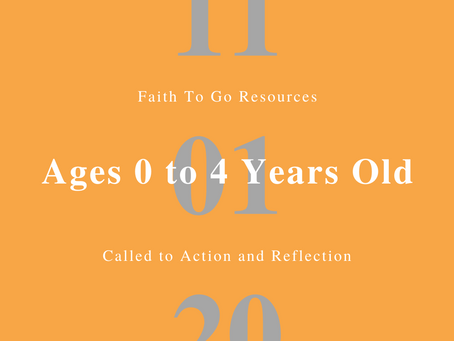 Week of November 1, 2020: The Call to Action and Reflection (Ages 0-4)