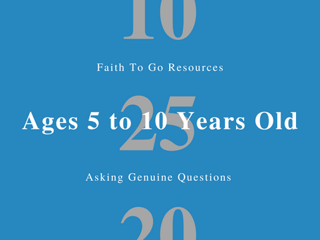 Week of October 25, 2020: Asking Genuine Questions (Ages 5-10)