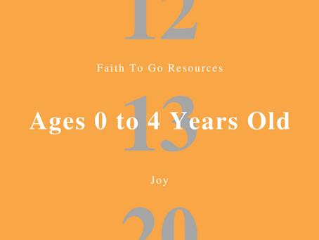 Week of December 13, 2020: Joy (Ages 0-4)