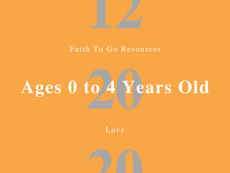 Week of December 20, 2020: Love (Ages 0-4)