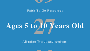 Week of September 27, 2020: Aligning Words and Actions (Ages 5-10)