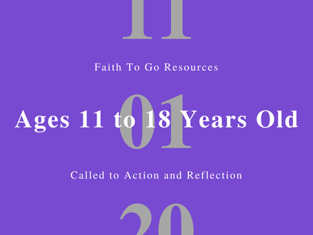 Week of November 1, 2020: The Call to Action and Reflection (Ages 11-18)