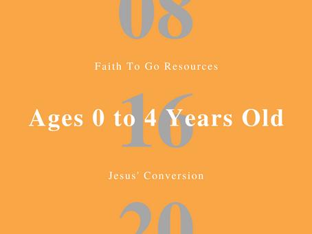 Week of August 16, 2020: Jesus' Conversion (Ages 0-4)