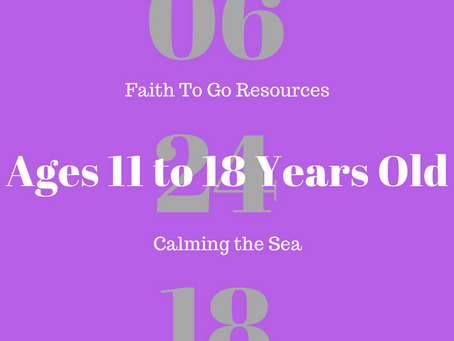 Week of June 24, 2018: Calming the Sea (Ages 11-18)