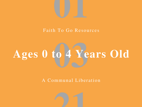 Week of January 3, 2021: A Communal Liberation (Ages 0-4)