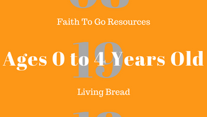 Week of August 19, 2018:  Living Bread (Ages 0-4)
