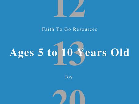 Week of December 13, 2020: Joy (Ages 5-10)
