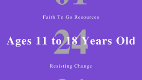 Week of January 24, 2021: Resisting Change (Ages 11-18)