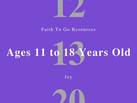 Week of December 13, 2020: Joy (Ages 11-18)