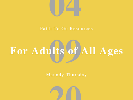 April 9, 2020: Maundy Thursday in English and Spanish (Adults of All Ages)
