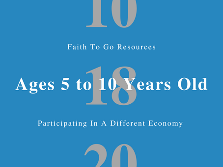Week of October 18, 2020: Participating In A Different Economy (Ages 5-10)