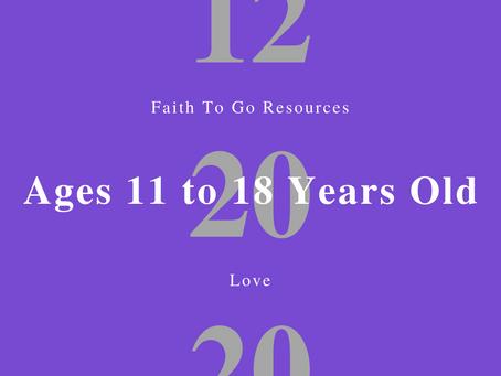 Week of December 20, 2020: Love (Ages 11-18)