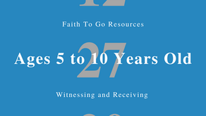 Week of December 27, 2020: Witnessing and Receiving (Ages 5-10)