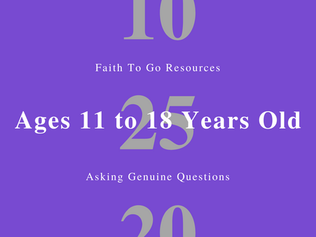 Week of October 25, 2020: Asking Genuine Questions (Ages 11-18)