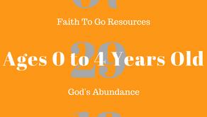 Week of July 29, 2018:  God's Abundance (Ages 0-4)