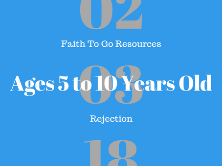 Week of February 3, 2019: Facing Rejection (Ages 5-10)