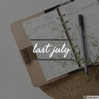 Last July
