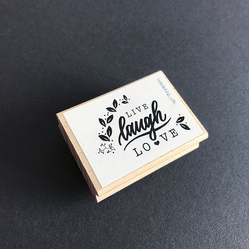 "Stempel ""live laugh love"" 6x4 cm"